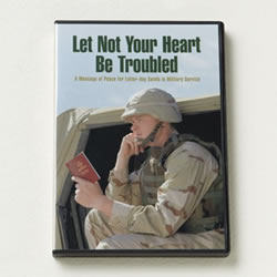 Let Not Your Heart Be Troubled DVD